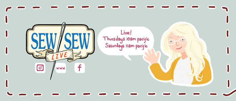 "A cartoon version of a woman waves hello next to a speech bubble with ""Live Thursdays at 10 am and Saturday at 11 am Pacific"", also with Sew Sew Live logo and social sites emoticons"